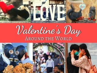 Valentine's Day 2020 Around the World