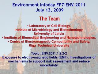 Environment Infoday FP7-ENV-201 1 July 13, 2009