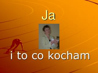 i to co kocham