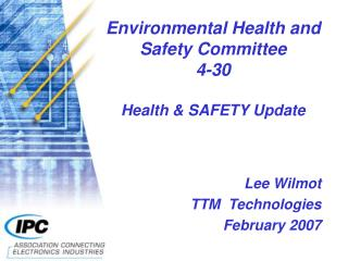Environmental Health and Safety Committee 4-30 Health & SAFETY Update