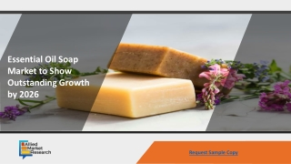 Essential Oil Soap Market to Show Outstanding Growth by 2026