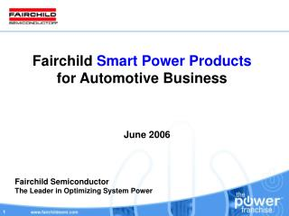 Fairchild  Smart Power Products for Automotive Business