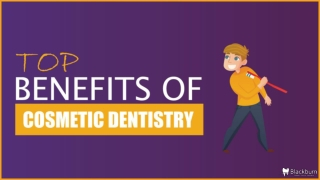 Top benefits of cosmetic dentistry