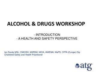 ALCOHOL & DRUGS WORKSHOP
