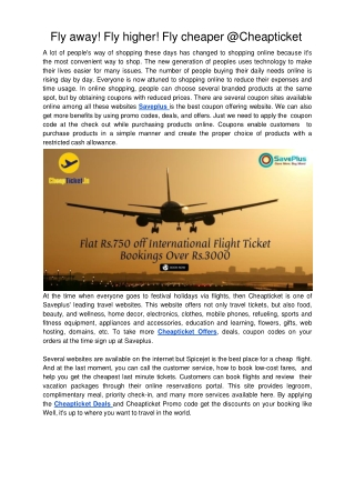 Fly away! Fly higher! Fly cheaper @Cheapticket