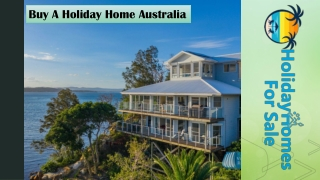 Buy A Holiday Home Australia