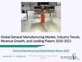 General Manufacturing Global Market Report 2020