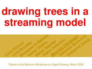 drawing trees in a streaming model