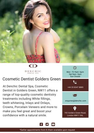 Cosmetic Dentist Golders Green