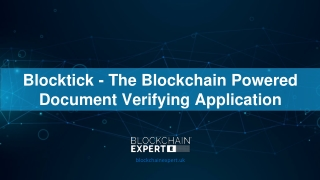 Blocktick - The Blockchain Powered Document Verifying Application