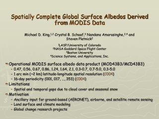 Spatially Complete Global Surface Albedos Derived from MODIS Data
