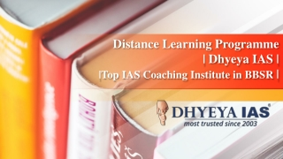Distance Learning Programme- Dhyeya IAS- Top IAS Coaching Institute in BBSR