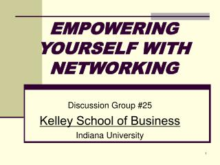 EMPOWERING YOURSELF WITH NETWORKING