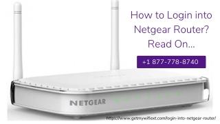 Login Into Netgear Router   Setup Netgear Router –Call Now