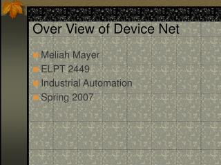 Over View of Device Net