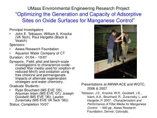 "UMass Environmental Engineering Research Project "" Optimizing the Generation and Capacity of Adsorptive Sites on Oxide"