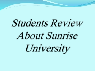 Students Review About Sunrise University