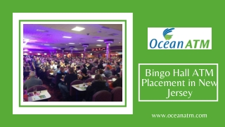 Bingo Hall ATM Placement in New Jersey   ATM Machine for Sale