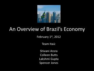 An Overview of Brazil's Economy