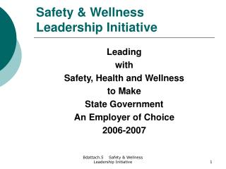 Safety  Wellness Leadership Initiative