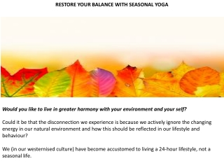 RESTORE YOUR BALANCE WITH SEASONAL YOGA
