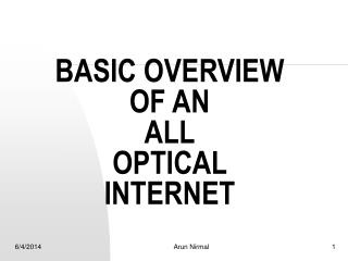 BASIC OVERVIEW OF AN  ALL OPTICAL INTERNET
