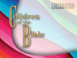 Children of the Bible