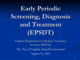 Early Periodic Screening, Diagnosis and Treatment (EPSDT)