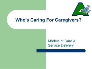 Who s Caring For Caregivers