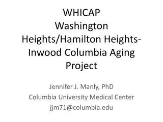 WHICAP Washington Heights/Hamilton Heights- Inwood  Columbia Aging Project