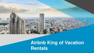 Airbnb Become King of Vacation Rentals globally-Rentisto Airbnb Vacation Rental Booking Script