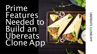 Prime Features Needed to Build an Ubereats Clone App