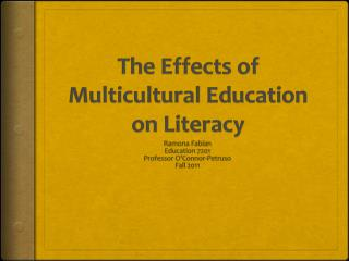 The Effects of Multicultural Education on Literacy