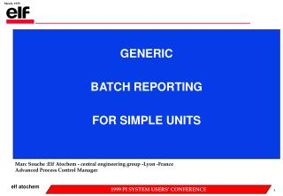 GENERIC BATCH REPORTING FOR SIMPLE UNITS