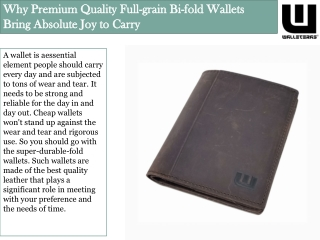 Why Premium Quality Full-grain Bi-fold Wallets Bring Absolute Joy to Carry