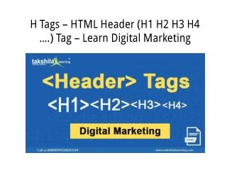H (Header) Tags – HTML Header (H1 H2 H3 H4 ….) Tag – Learn Digital Marketing