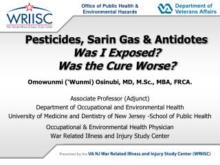 Pesticides, Sarin Gas & Antidotes  Was I Exposed?  Was the Cure Worse?