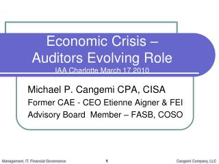 Economic Crisis – Auditors Evolving Role IAA Charlotte March 17 2010