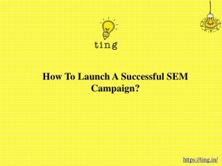 How To Launch A Successful SEM Campaign?