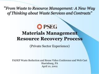 From Waste to Resource Management: A New Way of Thinking about Waste Services and Contracts