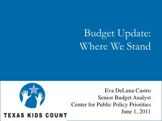 Budget Update: Where We Stand
