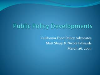 Public Policy Developments