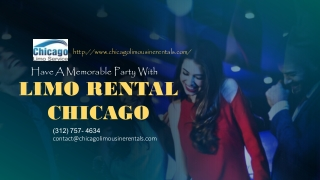 Have A Memorable Party With Chicago Limo Rental