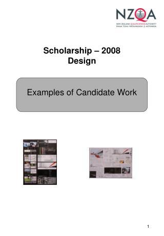 Scholarship – 2008 Design