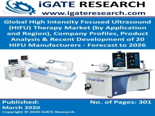 Global High Intensity Focused Ultrasound (HIFU) Therapy Market and Forecast to 2026