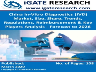 China In-Vitro Diagnostics (IVD) Market and Forecast to 2026