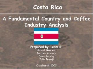 A Fundamental Country and Coffee Industry Analysis