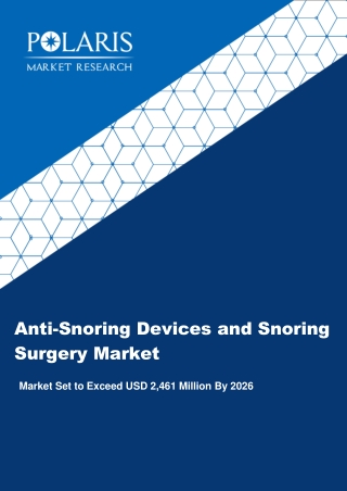 Global Anti-Snoring Devices and Snoring Surgery Market