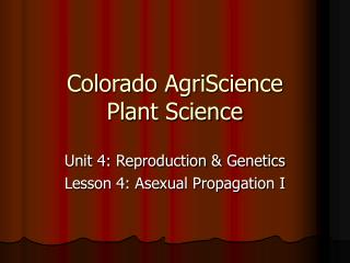 Colorado AgriScience Plant Science