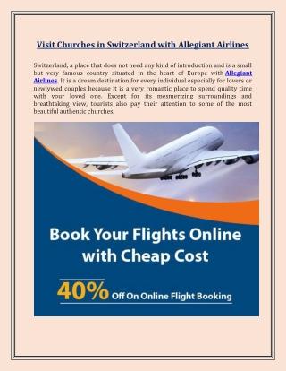 Visit Churches in Switzerland with Allegiant Airlines